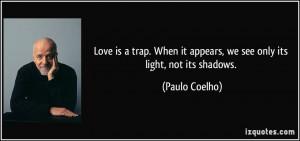 More Paulo Coelho Quotes