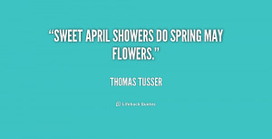 Spring Showers Bring May Flowers Quotes