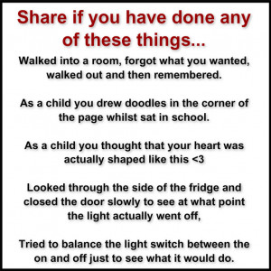 Share if you have done any of these things...