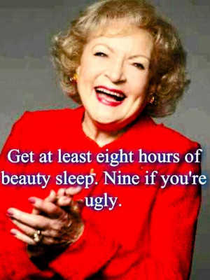 Betty white!!
