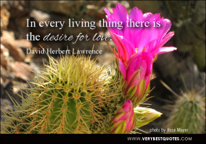 desire for love quotes, In every living thing there is the desire for ...