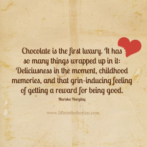 Chocolate Quote Life Sign #chocolate