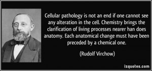 Cellular pathology is not an end if one cannot see any alteration in ...