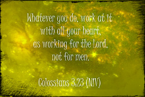 work colossians zpsc67d8224 bible verses about success and hard work ...