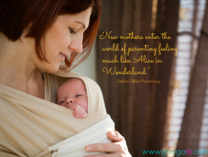 Newborn Baby Girl Quotes New mothers enter the world of