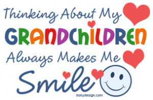 Thinking about my grandchildren always makes me smile.