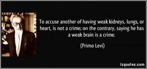 Weak Man Quotes