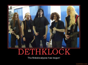 DETHKLOCK - The Metalocalypse has begun!
