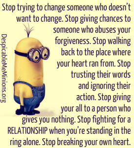 Minion Quotes – Stop trying to change someone