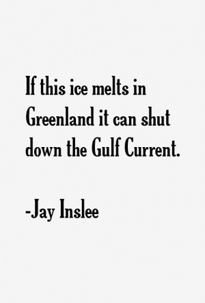 Jay Inslee Quotes amp Sayings