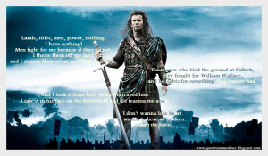 Braveheart Quotes Quote to remember: braveheart