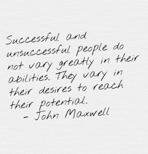 ... and being unsuccessful ... #business #inspire #quote from John Maxwell