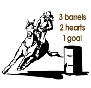 Barrel racer horse-Horse quote decal-Horse wall decor-22 X 28 inches