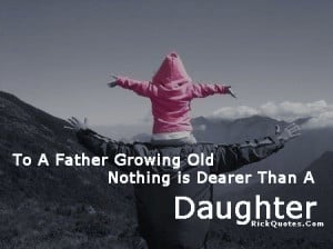 ... pictures: Daughter to dad quotes, dad quotes, dad daughter quotes