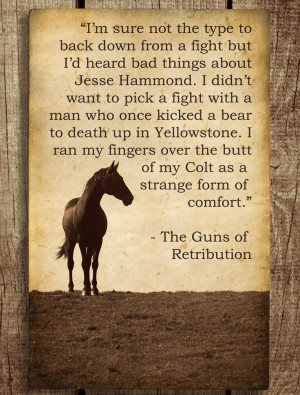 quote from The Guns of Retribution.