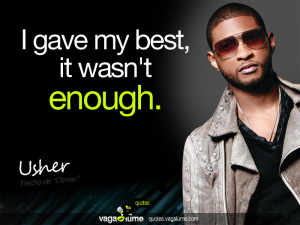 Usher Quotes Tumblr It wasn't enough