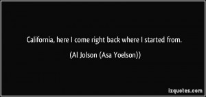More Al Jolson (Asa Yoelson) Quotes