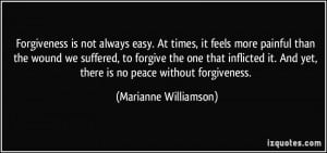 Forgiveness Is Not Always Easy ~ Apology Quote