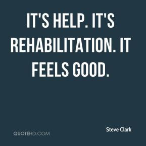 Rehabilitation Quotes