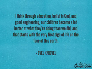 biography total quotes 21 name evel knievel country nationality ...