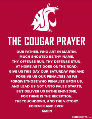 ... sac religious but its amazing!! The WSU Cougar Prayer - CougShirts.com