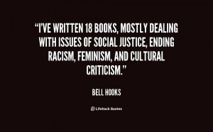 ve written 18 books, mostly dealing with issues of social justice ...