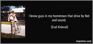 More Evel Knievel Quotes