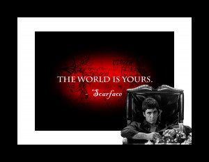 Famous Scarface Tony Montana Quotes