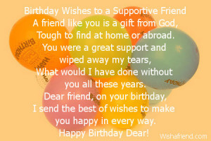 birthday wishes to a supportive friend a friend like you is a gift ...