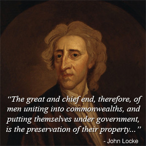 The great and chief end, therefore, of men uniting into commonwealths ...
