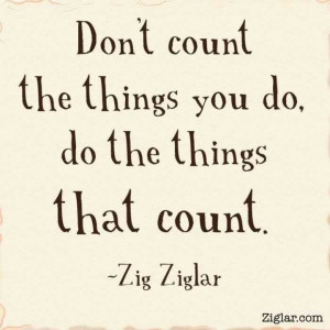 quality over quantity truth zig ziglar # quotes