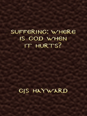 Suffering: Where Is God When It Hurts?
