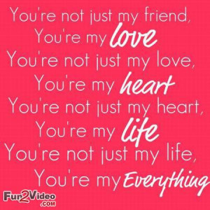 You are my everything love quote and love sms which is very nice which ...