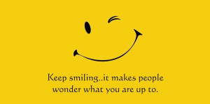 ... smile quotes that will help you to make smile. Feel free to share with