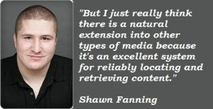 Shawn fanning famous quotes 2
