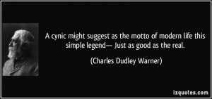 suggest as the motto of modern life this simple legend— Just as good ...
