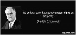 No political party has exclusive patent rights on prosperity ...
