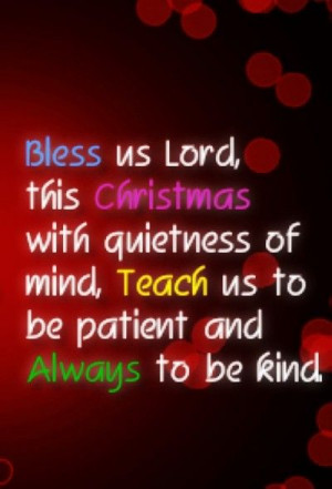 Bless Quotes For 2013 Christmas #quotes #christmas #blessing www ...