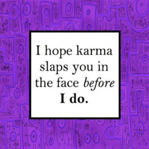home wrecker quotes karma quotes and sayings for facebook