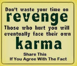 Best, cute, quotes, wise, sayings, life, revenge, karma