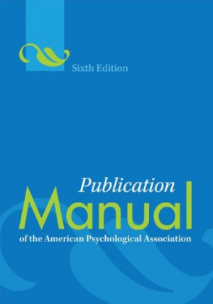 ... American Psychological Association (6th edition). Some of new and