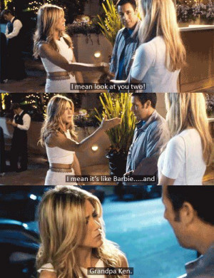 ... like Barbie…and Grandpa Ken. Just Go with It 2011 funny movie quotes