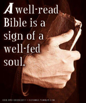 ... read bible is a sign of a well fed soul # christian # bible # quote