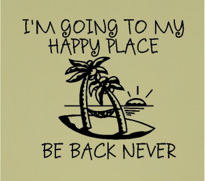 going to my happy place beach quotes wall decals lettering words