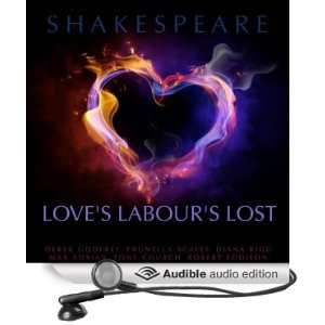 Love's Labour's Lost [Unabridged] [Audible Audio Edition]
