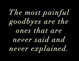Most painful goodbyes
