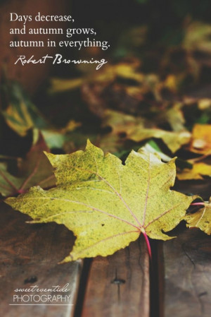 Autumn leaf with Robert Browning quote.