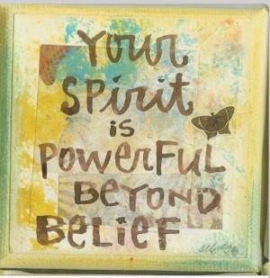 Your spirit is powergen Beyond belief
