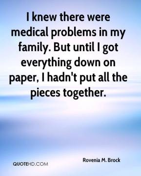 Rovenia M. Brock - I knew there were medical problems in my family ...