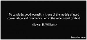 More Rowan D. Williams Quotes